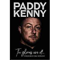The Gloves Are Off: My story, by Paddy Kenny