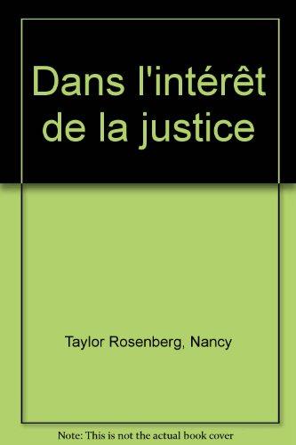 Dans l'intérêt de la justice
