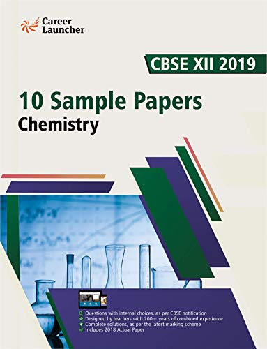 CBSE Class XII 2019: 10 Sample Papers - Chemistry (English Edition)
