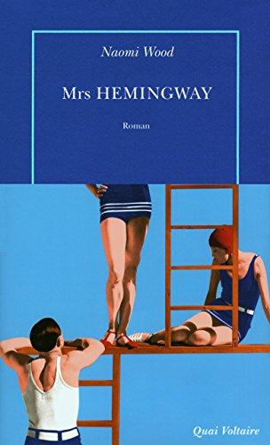 Mrs Hemingway par Naomi Wood