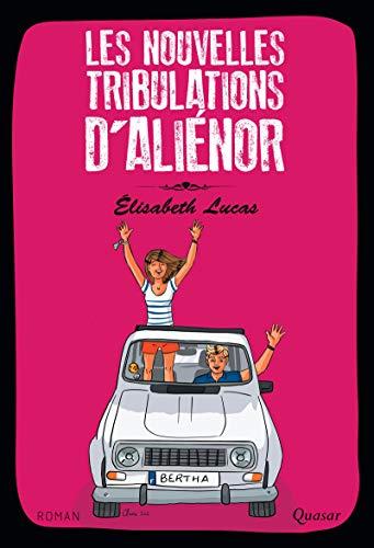 Les nouvelles tribulations d'Aliénor par Elisabeth Lucas