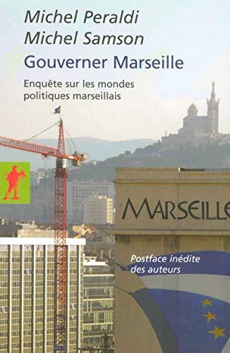 Gouverner Marseille par Michel PERALDI