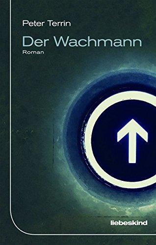Peter Terrin: Der Wachmann