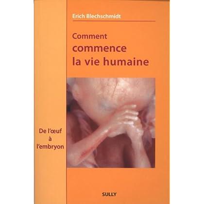 Comment commence la vie humaine : De l'oeuf à l'embryon, Observations et conclusions