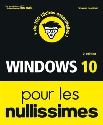Windows 10 pour les Nullissimes, 2e éd. par Servane HEUDIARD