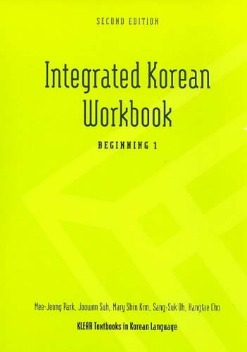 Integrated Korean Workbook: Beginning 1, Second Edition (KLEAR Textbooks in Korean Language)