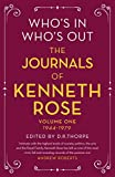 Who's In, Who's Out: The Journals of Kenneth Rose: Volume One 1944-1979 (English Edition)