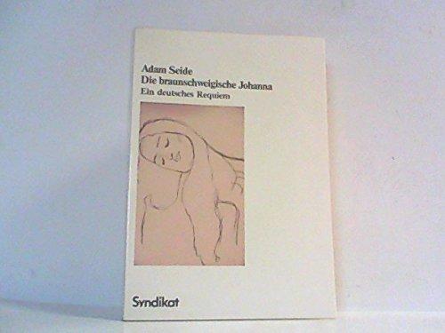 Adam Seide (Die braunschweigische Johanna. Ein deutsches Requiem)