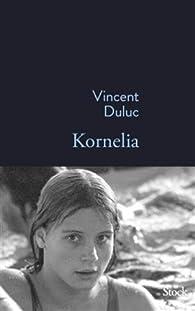 Kornelia par Vincent Duluc