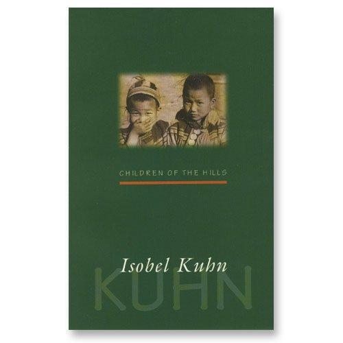 Children of the Hills (Isobel Kuhn) (English Edition)
