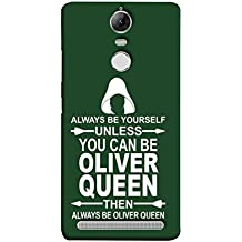 Printfidaa Lenovo K5 Note, Lenovo Vibe K5 Note Pro Back Cover Always Be Yourself Unless You Can Be Oliver Queen Printed Designer Back Case