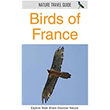 Birds of France (Nature Travel Guide) (English Edition)
