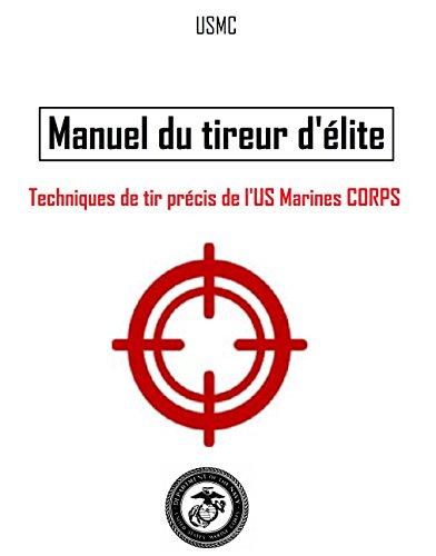 manuel-du-tireur-delite-techniques-de-tir-precis-de-lus-marines-corps