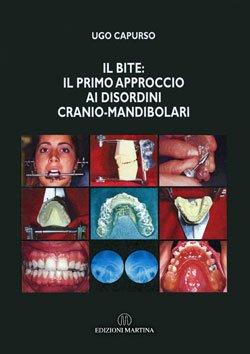 Il bite: il primo approccio di disordini cranio-mandibolari