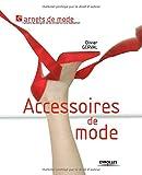 Accessoires de mode