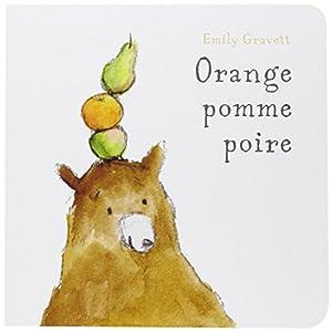 vignette de 'Orange, pomme, poire (Emily Gravett)'