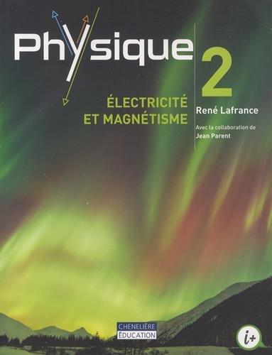Physique 2 : lectricit et magntisme