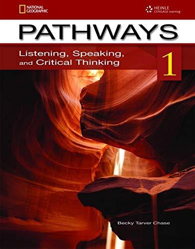 Pathways. Listening, speaking and critical thinking. Con e-book. Con espansione online. Per le Scuole superiori: 1