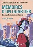 MEMOIRES D'UN QUARTIER T1 LAUR de LOUISE TREMBLAY D'ESSIAMBRE ( 21 juin 2012 ) - Pocket (21 juin 2012) - 21/06/2012