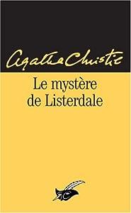 """Afficher """"Le mystère de Listerdale"""""""