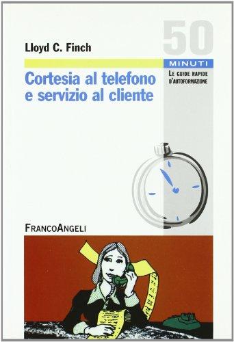 Cortesia al telefono e servizio al cliente