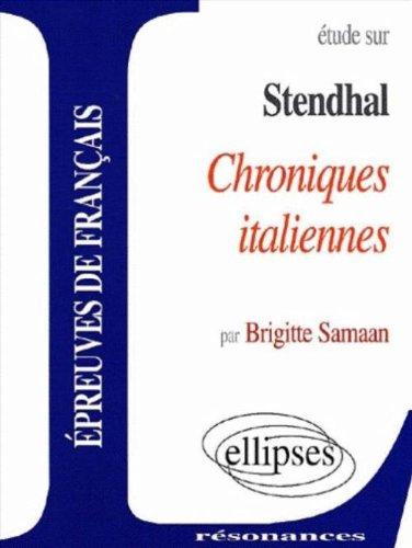 Stendhal, étude sur Chroniques italiennes : Epreuves de français