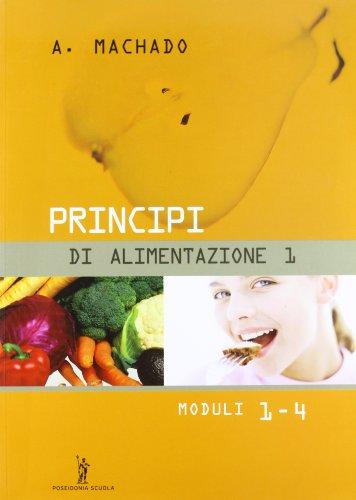 Principi di alimentazione. Per gli Ist. Professionali: 1
