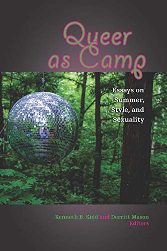 Descargar Queer as Camp: Essays on Summer, Style, and Sexuality Epub