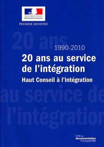 1990-2010 : 20 ans au service de l'intégratio...