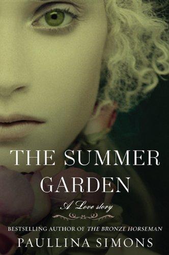 The Summer Garden: A Novel (The Bronze Horseman Trilogy Book 3) (English Edition)