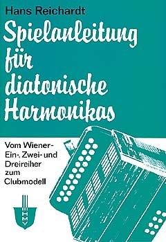 Noten Spielanleitung für diatonische Harmonikas Hans Reichart Harth Musik HMV
