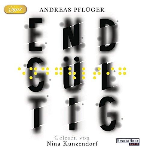 Buchseite und Rezensionen zu 'Endgültig' von Andreas Pflüger