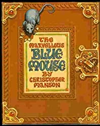 The Marvellous Blue Mouse by Christopher Manson (1992-05-02)