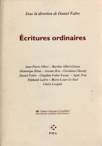 Écritures ordinaires par Daniel Fabre