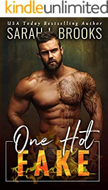 One Hot Fake: Ein Enemies to Lovers - Liebesroman