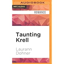 Taunting Krell (Cyborg Seduction) by Laurann Dohner (2016-05-17)