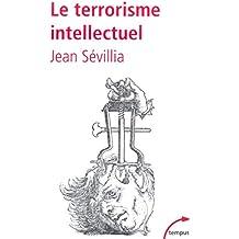 Le terrorisme intellectuel