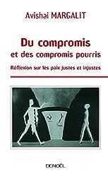 Du compromis et des compromis pourris: Réflexion sur les paix justes et injustes