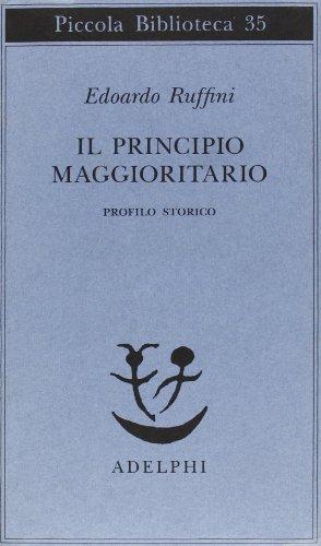 Il principio maggioritario. Profilo storico