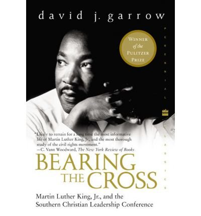 By Garrow, David J. ( Author ) [ Bearing the Cross: Martin Luther King, Jr., and the Southern Christian Leadership Conference By Jan-2004 Paperback par David J. Garrow