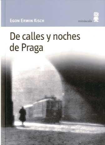 De calles y noches de Praga (Paisajes narrados)