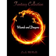 Wizards and Dragons (Fantasy Collection Book 1)
