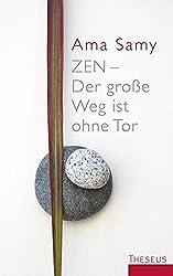 Zen - Der große Weg ist ohne Tor