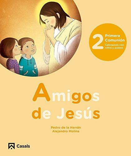 Amigos de Jesus, 2