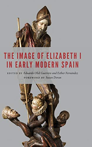 Image of Elizabeth I in Early Modern Spain (New Hispanisms), usado segunda mano  Se entrega en toda España