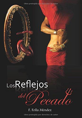 Los reflejos del pecado por Fernando Folla Mendez