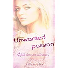 Unwanted passion