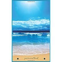 Password Book: Password Journals : A-Z Tabs, The Personal Internet Address Log, Organizer Book, Website Password Log Book Directory, Diary, ... Cover, (Discreet Password Journal) Volume 1.