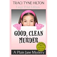 Good Clean Murder (Large Print): A Plain Jane Mystery: Volume 1 (The Plain Jane Mysteries) by Traci Tyne Hilton (2014-10-30)