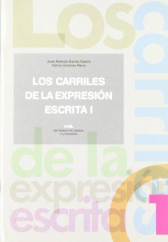 Los carriles de la expresión escrita 1 (Materiales de lengua y literatura)